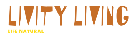 LIVITY LIVING – Life Natural